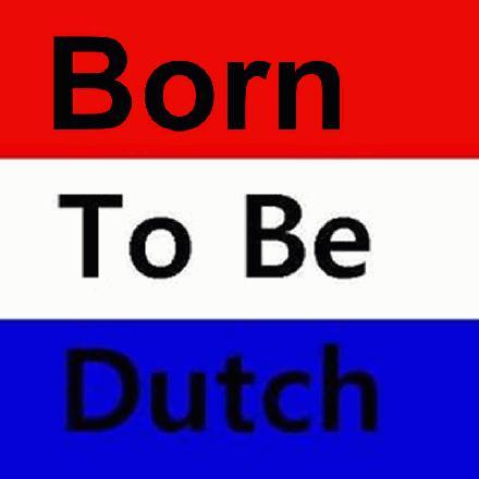 Born to be Dutch