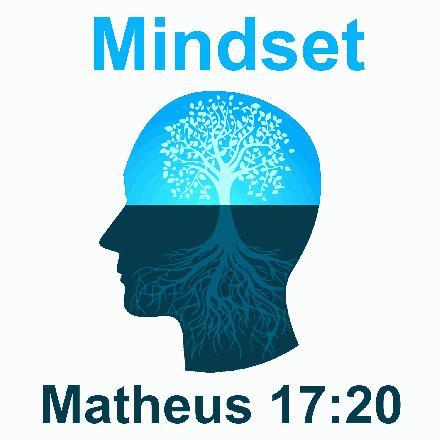 Mindset Matheus 17:20
