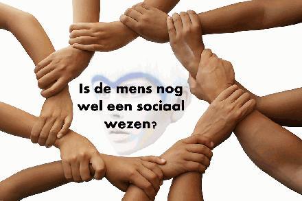 Is de mens nog wel een sociaal wezen?