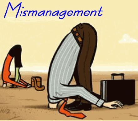 mismanagement